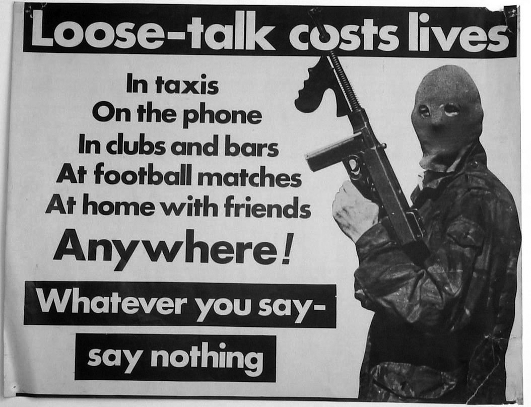 Provisional IRA poster from the 1970s saying: Loose talk costs lives